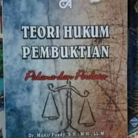 Teori hukum pembuktian pidana dan perdata
