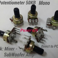 Potentiometer B50K Mono - Potentio Mono PCB Mounting 50KB - for Mixer.