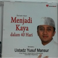 """CD Menjadi Kaya Dalam 40 Hari """"Ustadz Yusuf Mansur"""""""