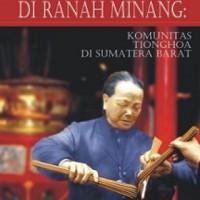 Asap Hio di Ranah Minang: Komunitas Tionghoa di Sumatra Barat