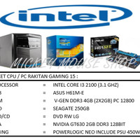 PAKET CPU RAKITAN GAMING 15 /INTEL I3 2100(3.1 GHZ)/ RAM 4GB/HDD 250GB