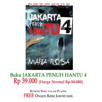 Promo Novel Horor Jakarta Penuh Hantu Part 4 Maria Rosa