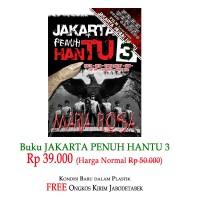 Promo Novel Horor Jakarta Penuh Hantu Part 3 Maria Rosa
