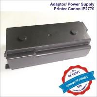 Adaptor/ Power Supply  Printer Canon IP2770