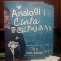 Analogi Cinta Berdua Oleh Oka Dara Prayoga