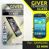 TEMPERED GLASS GIVER SAMSUNG GALAXY I8190 / S III MINI / S3 MINI
