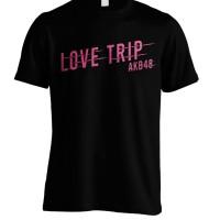 Kaos AKB48 Love Trip