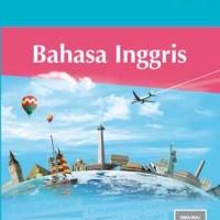Buku Siswa Kelas X Bahasa Inggris K13 KEMENDIKNAS