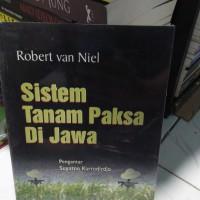 Sistem Tanam Paksa di Jawa - Robert Van Neil