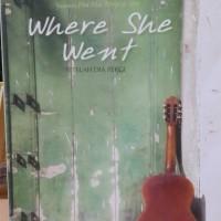 Novel Terjemahan 'Where She Went' by Gayle Forman