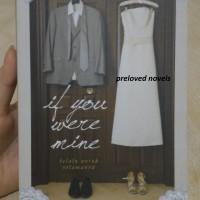 [Preloved] IF YOU WERE MINE / Clara Canceriana / 2011