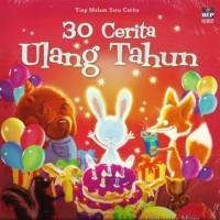 30 Cerita Ulang Tahun