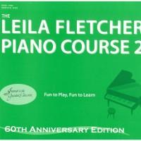 BUKU MUSIK PIANO PEMULA - LEILA FLETCHER PIANO COURSE - BUKU 2