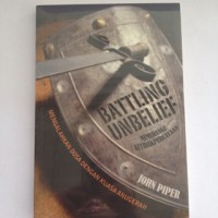 John Piper - Battling Unbelief