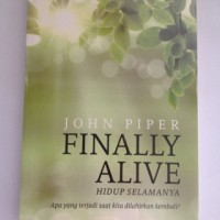 John Piper - Finally Alive