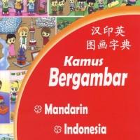 Kamus Bergambar Mandarin-Indonesia-Inggris
