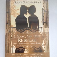 I, Isaac, Take Thee Rebekah - Ravi Zacharias
