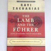 The Lamb and The Fuhrer - Ravi Zacharias