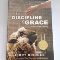 The Discipline of Grace - Jerry Bridges
