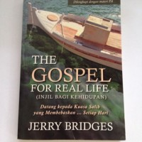 The Gospel For Real Life - Jerry Bridges