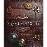 Game of Thrones A Pop-Up Guide to Westeros