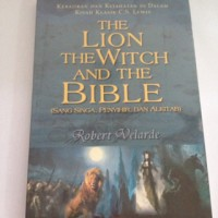 The Lion The Witch And The Bible - Robert Velarde
