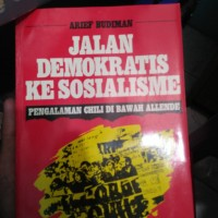 Jalan Demokratis ke Sosialime - Arief Budiman