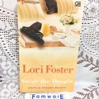 Novel Harlequin: Savor The Danger - Lori Foster