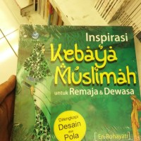 Inspirasi Kebaya Muslimah untuk Remaja dan Dewasa oleh Eri Rohayati