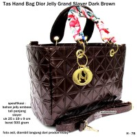 tas wanita handbag dior jelly grand slayer dark brown