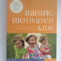 Raising Motivated Kids - Cheri Fuller