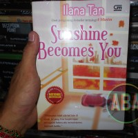 Buku Novel Sunshine Becomes You Karya Ilana Tan