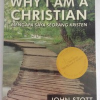 Why I Am A Christian - John Stott