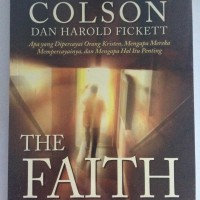 The Faith - Charles Colson & Harold Fickett