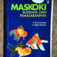 Buku Maskoki (Budidaya dan Pemasarannya)