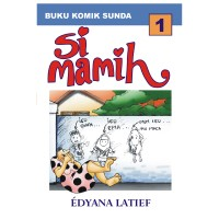 Si Mamih #1 - Edyana Latief