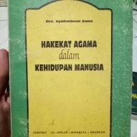 Hakekat Agama dlam Kehidupan Manusia-Drs Syahminan Zaini