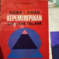 Asas Asas Kepemimpinan dalam islam-Drs Ek Imam munawwir