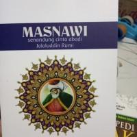Masnawi Senandung Cinta Abadi Jalaluddin Rumi-Abdul Hadi