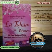 La Tahzan For Women - 130 Cara Menikmati Hidup - Taqiya - Karmedia