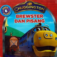 Buku Cerita Anak Chuggington : Brewster dan Pisang