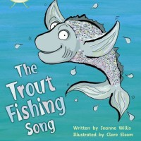 The Trout Fishing Song: Set 21 (Phonics Bug)