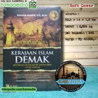 Kerajaan Islam Demak - Api Revolusi Islam di Tanah Jawa - Al Wafi