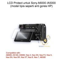 LCD Protect untuk Sony a5000, a5100, a6000, Nex 3n, Nex 6, Nex 7