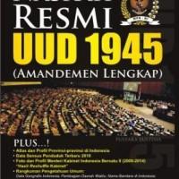 Naskah Resmi Uud 1945 (Amandemen Lengkap)