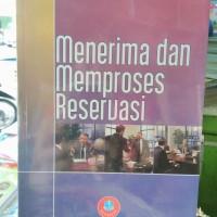 Menerima Dan Memproses Reservasi., Sutanto