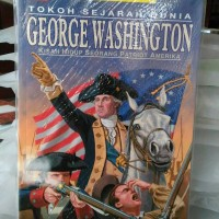 Komik Pendidikan : George Washington, Kisah Hidup Patriot Amerika
