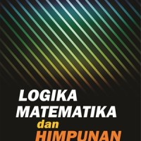 Logika Matematika Dan Himpunan (Eka Susilowati) - Graha Ilmu