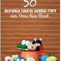 50 Boneka Fauna Serba Mini Dari Perca Kain Flanel - Vlorenia Octavyani