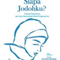 Ya Allah, Siapa Jodohku? (New Edition) by Ahmad Rifai Rifan